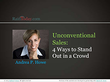 Unconventional sales: 4 ways to stand out in a crowd