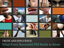 Trust and influence: what every successful PM needs to know | May 2010