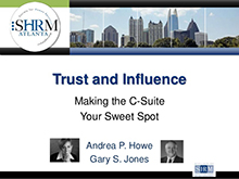 Trust and influence making the c-suite your sweet spot – Andrea Howe and Gary Jones v4.2