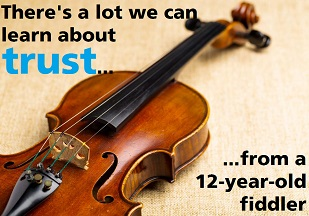 Your newest trust role model: A 12-year-old fiddler